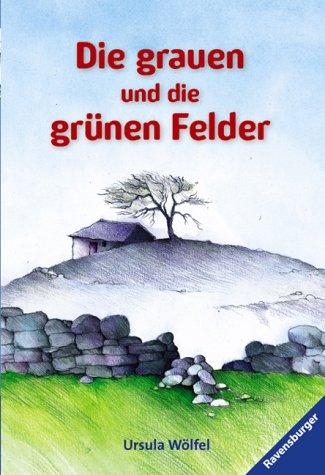 9783473520527: Die grauen und die grünen Felder. ( Ab 9 J.). Wahre Geschichten.