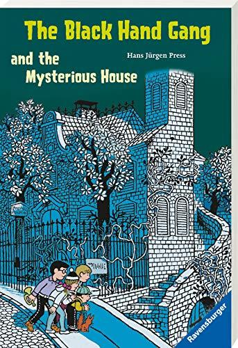 9783473520664: The Black Hand Gang and the Mysterious House: Englische Ausgabe mit vielen Vokabeln
