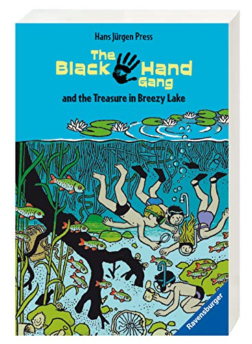9783473520671: The Black Hand Gang and the Treasure in Breezy Lake. ( Ab 12 J.). Englische Ausgabe mit vielen Vokabeln. (English and German Edition)