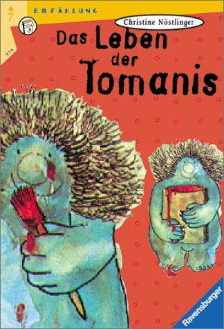9783473520862: Das Leben der Tomanis. ( Ab 7 J.).