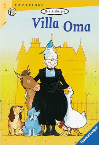 Villa Oma. ( Ab 9 J.).: Kleberger, Ilse, Bunse,