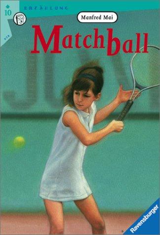 9783473521296: Matchball. Mit neuer Rechtschreibung