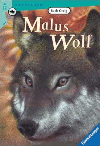 9783473521371: Malus Wolf. ( Ab 12 J.).