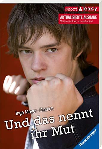 9783473522378: Und Das Nennt Ihr Mut? (German Edition)