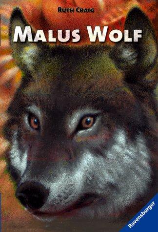 9783473522439: Malus Wolf