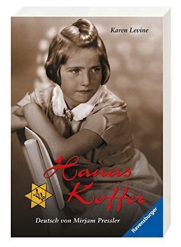 Hanas Koffer (German Edition) (3473523089) by Levine, Karen