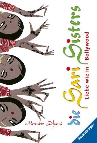 9783473523306: Die Sari Sisters: Liebe Wie in Bollywood (German Edition)
