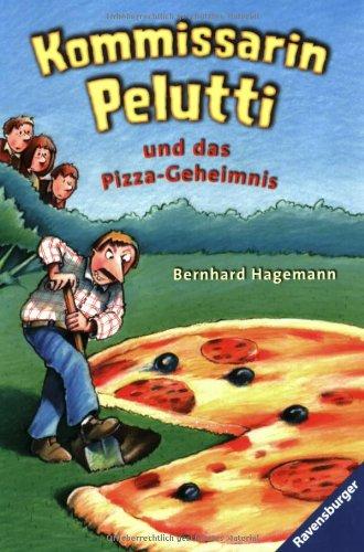 9783473523481: Kommissarin Pelutti und das Pizza-Geheimnis