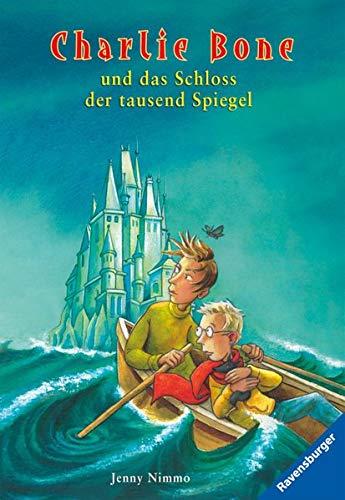 9783473523740: Charlie Bone Und Das Schloss Der Tausend Spiegel (German Edition)