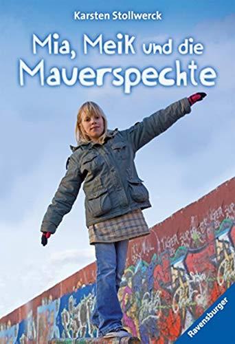 Mia, Meik und die Mauerspechte: Karsten Stollwerck