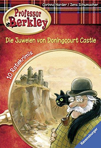 9783473524211: Professor Berkley 03: Die Juwelen von Doningcourt Castle