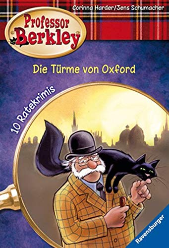 9783473524396: Professor Berkley 05: Die Türme von Oxford: 10 Ratekrimis