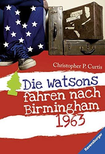 9783473524846: Die Watsons fahren nach Birmingham - 1963