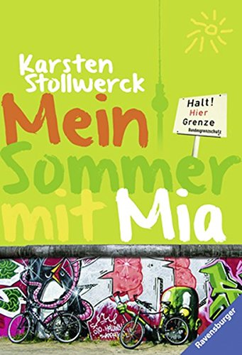 Mein Sommer mit Mia ; Ravensb. Tb.: Karsten Stollwerck