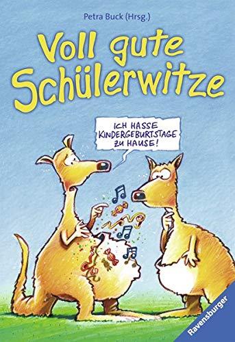 Voll gute Schülerwitze (Ravensburger Taschenbücher) - Buck, Petra und Ralf Butschkow