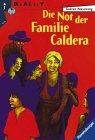 9783473540181: Die Not der Familie Caldera