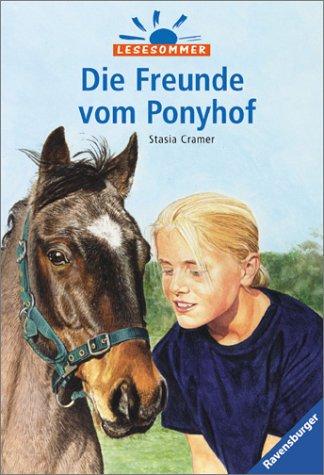 9783473541775: Die Freunde vom Ponyhof. Mit neuer Rechtschreibung