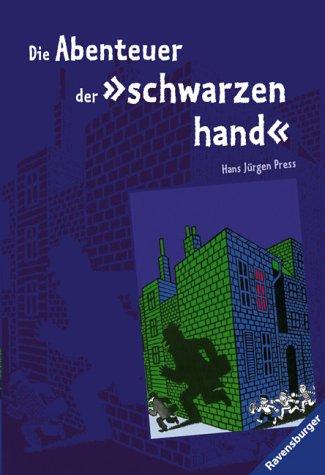 9783473542017: Die Abenteuer der schwarzen Hand. ( Ab 10 J.).