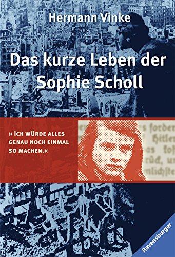 9783473542543: Das kurze Leben der Sophie Scholl