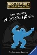9783473542772: 1000 Gefahren In Eisigen Höhen