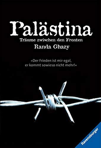 9783473543359: Palästina - Träume zwischen den Fronten
