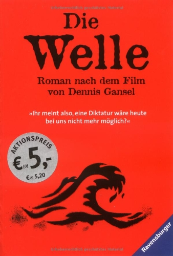 9783473543380: Die Welle: Der Roman nach dem Film von Dennis Gansel