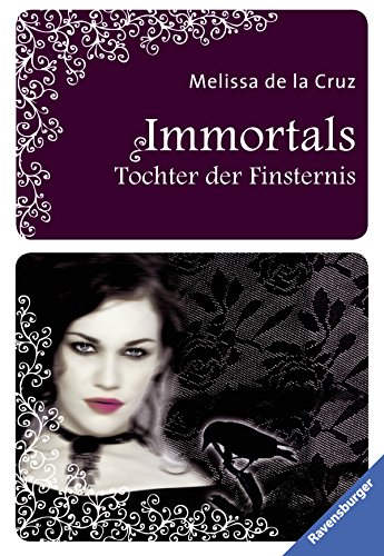 9783473544196: The Immortals 01. Tochter der Finsternis