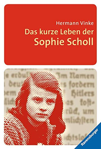 9783473544431: Das kurze Leben der Sophie Scholl