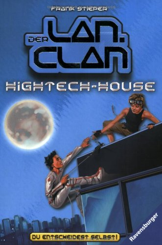 Hightech-House (Der LAN-Clan, Band 2)