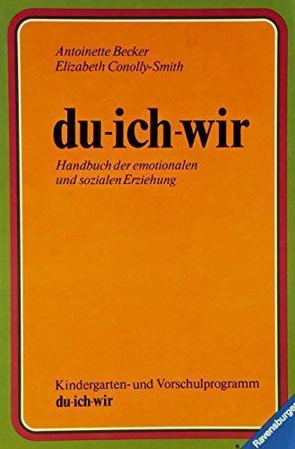 du - ich - wir. Handbuch der: Becker, Antoinette und