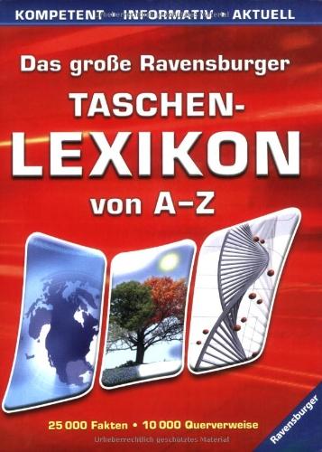 9783473550753: Das große Ravensburger Taschenlexikon von A-Z