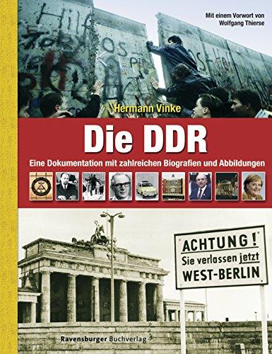 9783473551163: Die DDR: Eine Dokumentation mit zahlreichen Biografien und Abbildungen