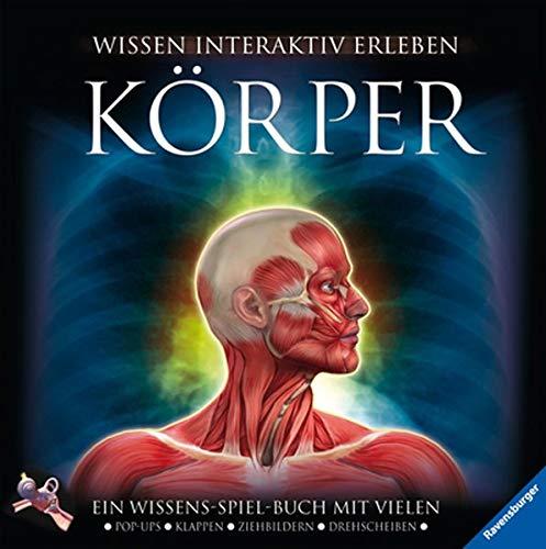 9783473551965: Körper: Ein Wissens-Spiel-Buch mit vielen Pop-ups, Klappen, Drehscheiben, Seiten zum Ausklappen
