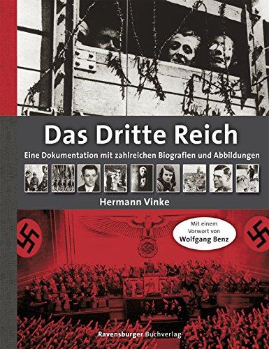 9783473551989: Das Dritte Reich: Eine Dokumentation mit zahlreichen Biografien und Abbildungen