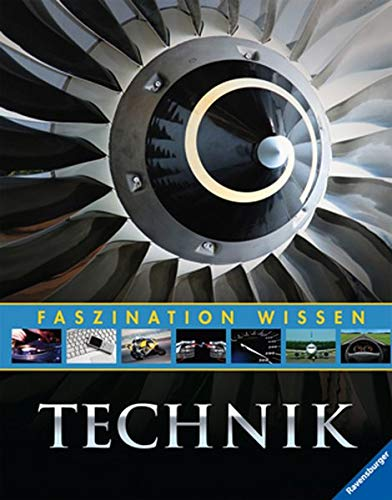 9783473552573: Faszination Wissen: Technik (German Edition)