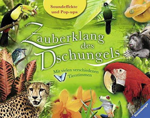 Zauberklang des Dschungels: MIt vielen verschiedenen Tierstimmen (9783473552627) by [???]