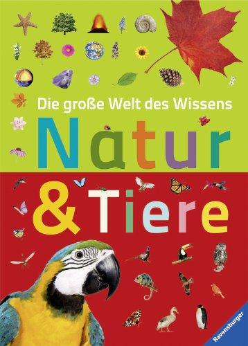 9783473553617: Die große Welt des Wissens: Natur und Tiere