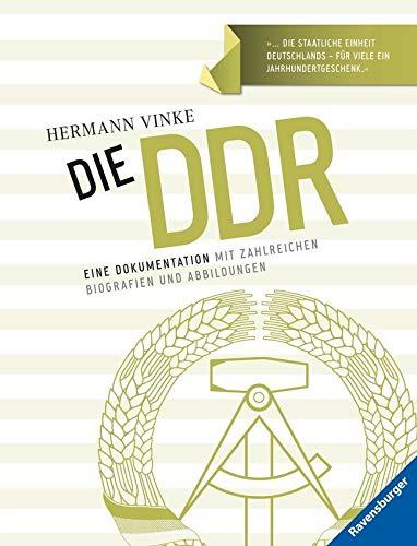 9783473553884: Die DDR: Eine Dokumentation mit zahlreichen Biografien und Abbildungen