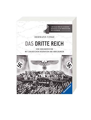 9783473553907: Das Dritte Reich: Eine Dokumentation mit zahlreichen Biografien und Abbildungen