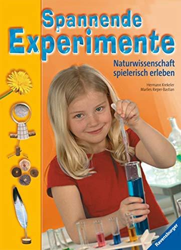 9783473556250: Spannende Experimente: Naturwissenschaft spielerisch erleben