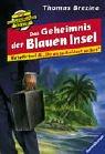 9783473561230: Du entscheidest selbst 03. Das Geheimnis der Blauen Insel. Die Knickerbockerbande-RateKrimi.