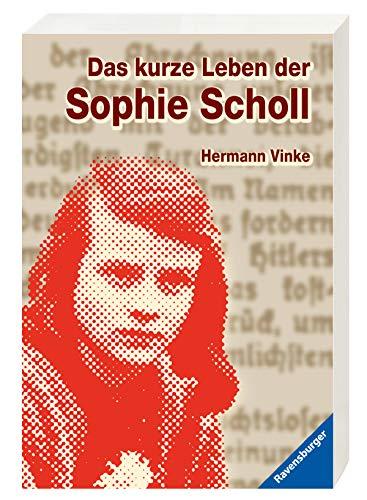 9783473580118: Das kurze Leben der Sophie Scholl