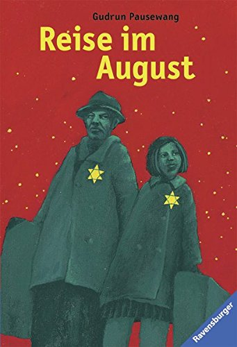 Reise Im August - Pausewang, Gudrun; Pausewang, Gudrun