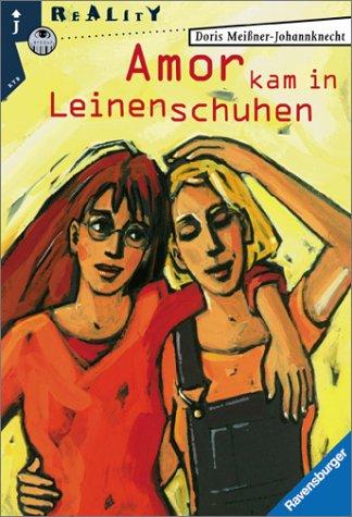 9783473580958: Amor kam in Leinenschuhen. ( Ab 14 J.).