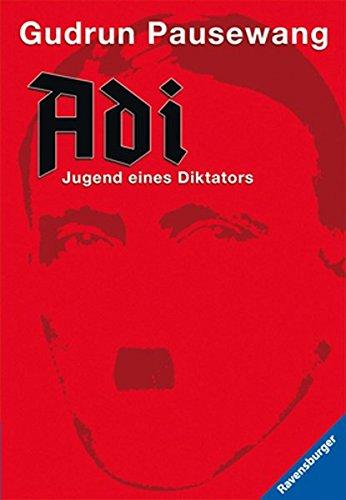 9783473581511: Adi: Jugend eines Diktators