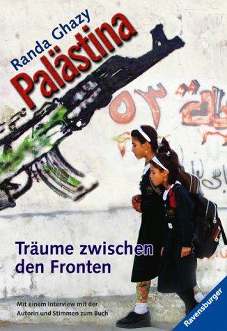 9783473582051: Palästina. Träume zwischen den Fronten.