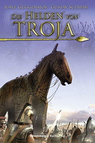 9783473582754: Die Helden von Troja