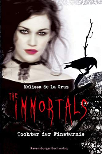 The Immortals 01. Tochter der Finsternis (3473582859) by Melissa de la Cruz