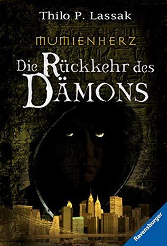9783473583546: Mumienherz 1: Die Rückkehr des Dämons