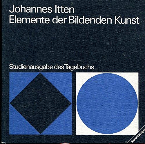 9783473613656: Elemente der Bildenden Kunst. Studienausgabe des Tagebuches